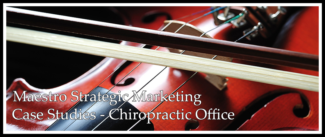 chiropractic office marketing case study